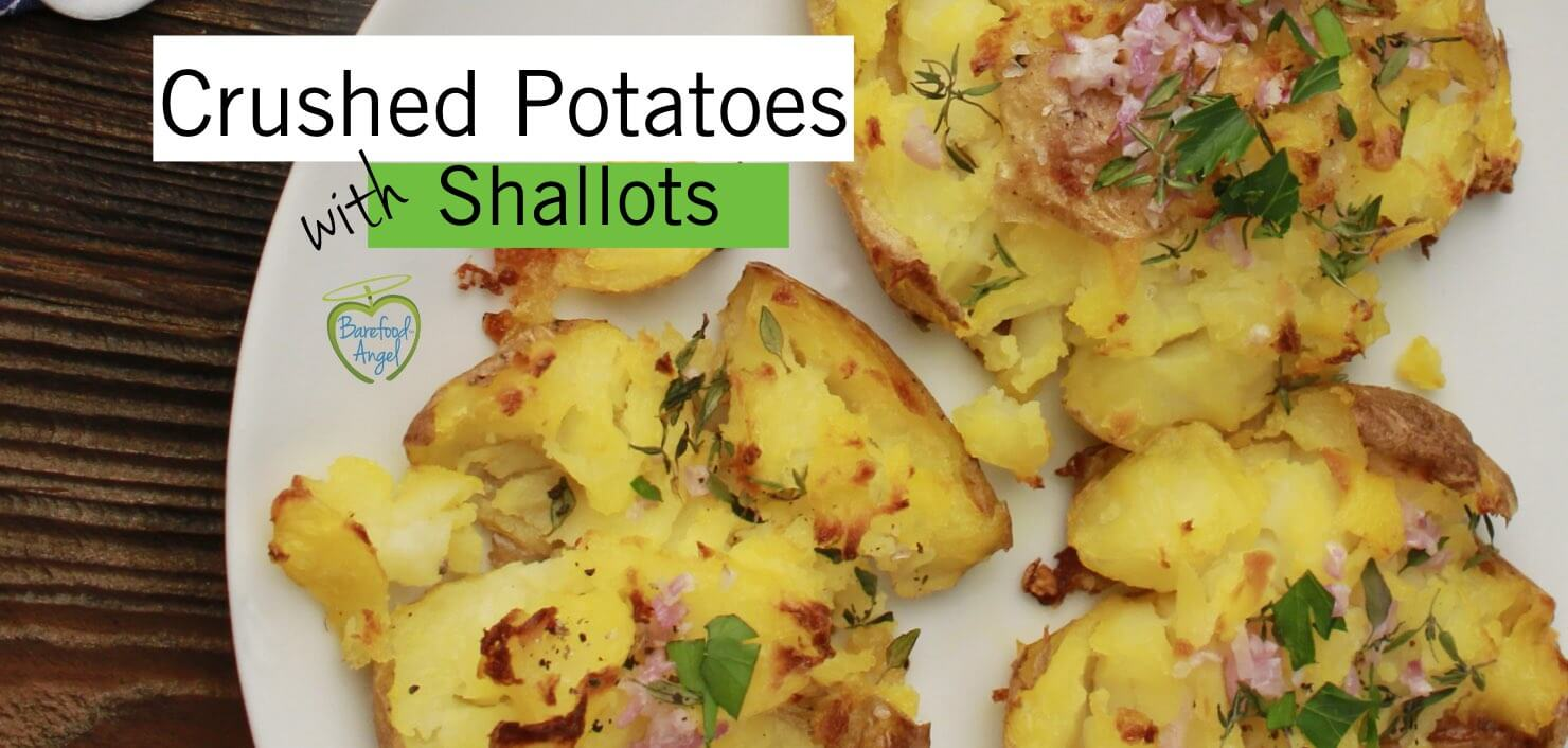 Crushed Potatoes with Shallots